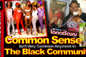 Common Sense Isn't Very Common Anymore In The Black Community! – The LanceScurv Show