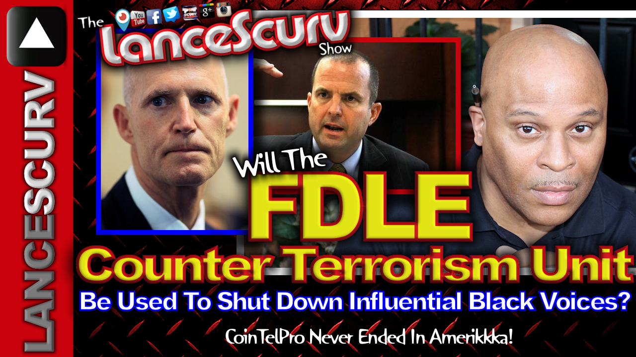 Will The FDLE Counter-Terrorism Unit Be Used To Shut Down Influential Black Voices?