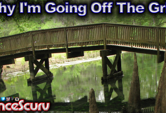 Why I'm Going Off The Grid! - LanceScurv