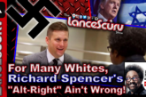 For Many Whites, Richard Spencer's