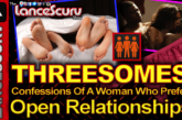 THREESOMES: Confessions Of A Woman Who Prefers Open Relationships! - The LanceScurv Show