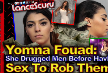 Yomna Fouad: She Drugged Men Before Having Sex To Rob Them! – The LanceScurv Show