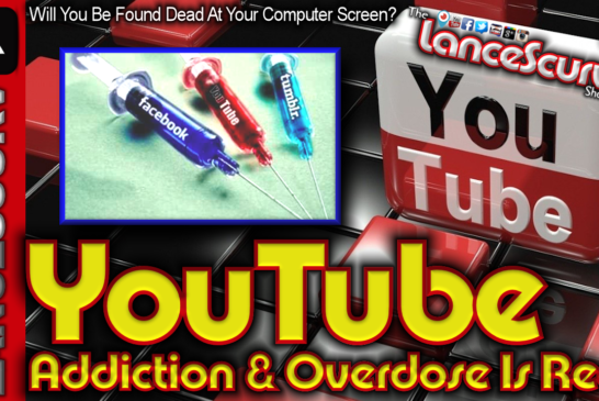 YouTube Addiction & Overdose Is Real! – The LanceScurv Show