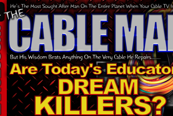 Are Today's Educators DREAM KILLERS? – The LanceScurv Show
