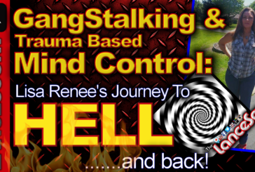Gangstalking & Trauma Based Mind Control: Lisa Renee's Journey To Hell & Back! - The LanceScurv Show