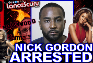 NICK GORDON ARRESTED: Karma Never Sleeps! – The LanceScurv Show