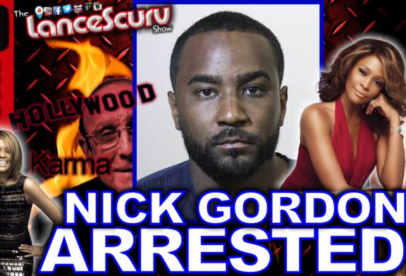 NICK GORDON ARRESTED: Karma Never Sleeps! - The LanceScurv Show