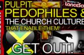 Pulpit Pedophiles & The Church Cultures That Enable Them! - The LanceScurv Show