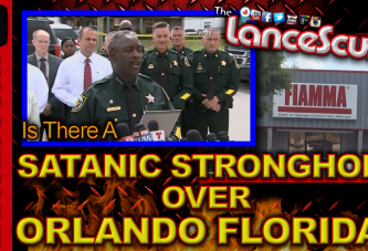 Is There A Satanic Stronghold Over Orlando Florida? - The LanceScurv Show