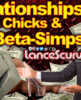 Relationships, Catty Chicks & Beta-Simps! - The LanceScurv Show