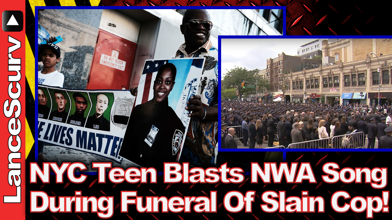 Bronx Teen Blasts NWA Song During Slain NYC Cops Funeral! - The LanceScurv Show