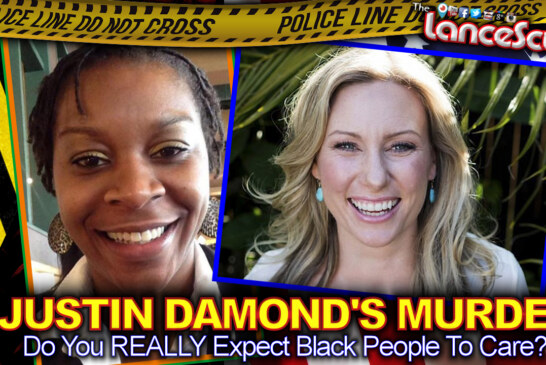 Justin Damond's Murder: Do You REALLY Expect Black People To Care? – The LanceScurv Show