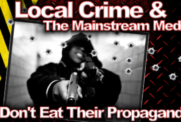 Local Crime & The Mainstream Media: Don't Eat Their Propaganda! – The LanceScurv Show