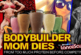 BODYBUILDER MOM DIES From Too Much Protein Before Competition! - The LanceScurv Show