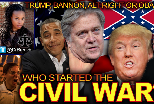 Trump, Bannon, Alt-Right Or Obama: Who Started The Civil War? – The Dr. Ramona Brockett Show