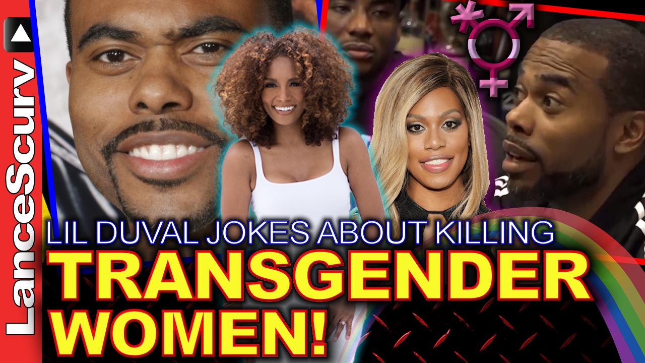 TRANSGENDER WOMEN: Lil Duval Jokes About Killing Them! - The LanceScurv Show