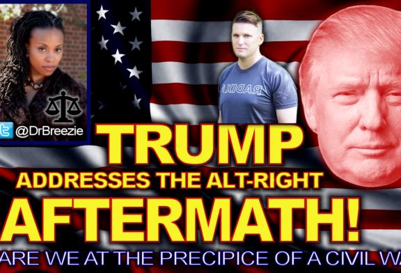 TRUMP Addresses The ALT-RIGHT AFTERMATH: Is A Civil War Next? - The Dr. Ramona Brockett Show