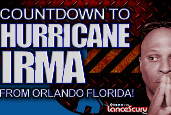 Countdown To Hurricane Irma From Orlando Florida! - The LanceScurv Show