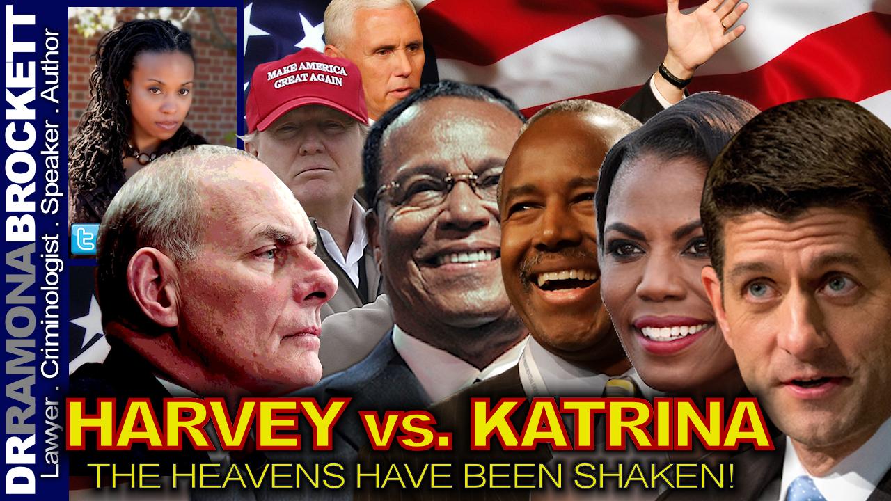 HARVEY vs. KATRINA: The Heavens Have Been Shaken! - The Dr. Ramona Brockett Show