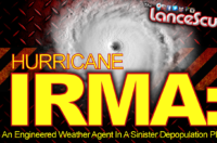 Hurricane Irma: An Engineered Weather Agent In A Sinister Depopulation Plan? - The LanceScurv Show