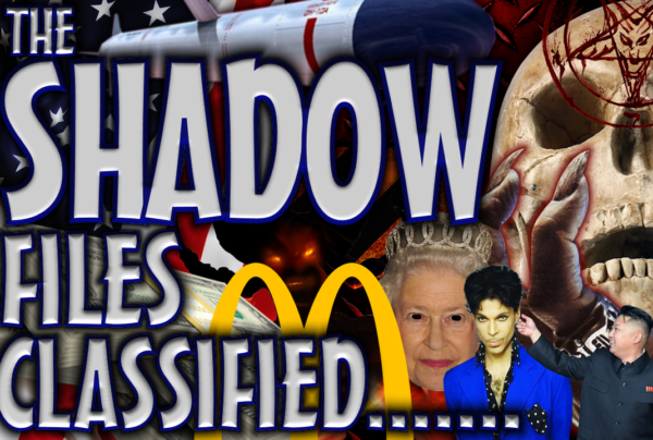 THE SHADOW FILES Classified! – The LanceScurv Show