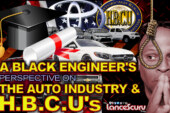 A Black Engineer's Perspective On The Auto Industry & HBCU's! - The LanceScurv Show