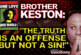 Brother Keston Speaks: