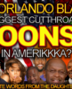 ARE ORLANDO BLACKS THE BIGGEST CUTTHROAT COONS IN AMERIKKKA? - The LanceScurv Show