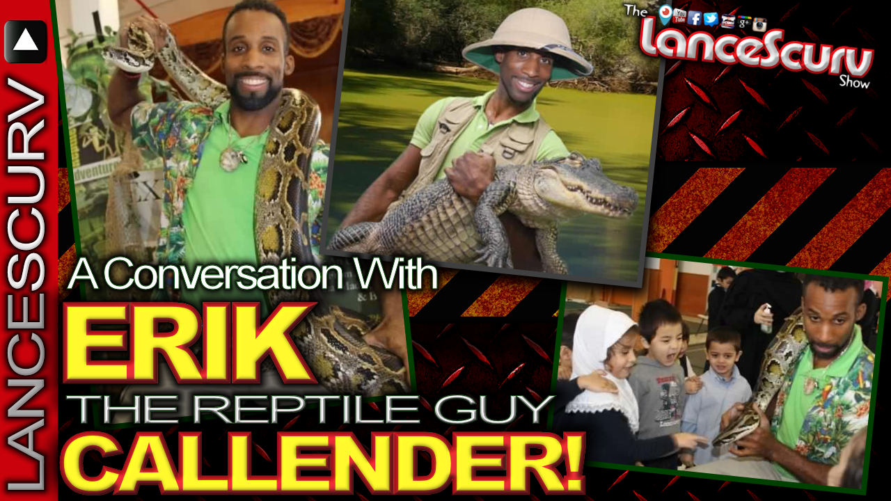 "A Conversation With ""THE REPTILE GUY"" Erik Callender! - The LanceScurv Show"