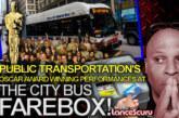 Public Transportation's Oscar Award Winning Performances At The City Bus Farebox! – The LanceScurv Show