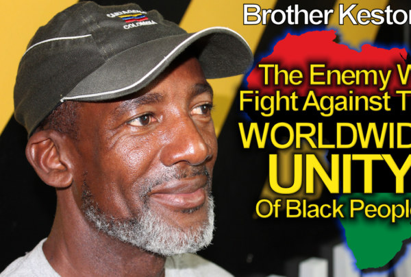 The Enemy Will Fight Against The Worldwide Unity Of Black People At All Costs! – The LanceScurv Show