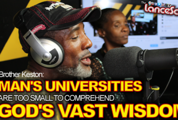 Man's Universities Are Too Small To Comprehend God's Vast Wisdom! – The LanceScurv Show