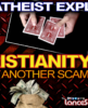 AN ATHEIST EXPLAINS: Why Christianity Is Just Another Scam! - The LanceScurv Show