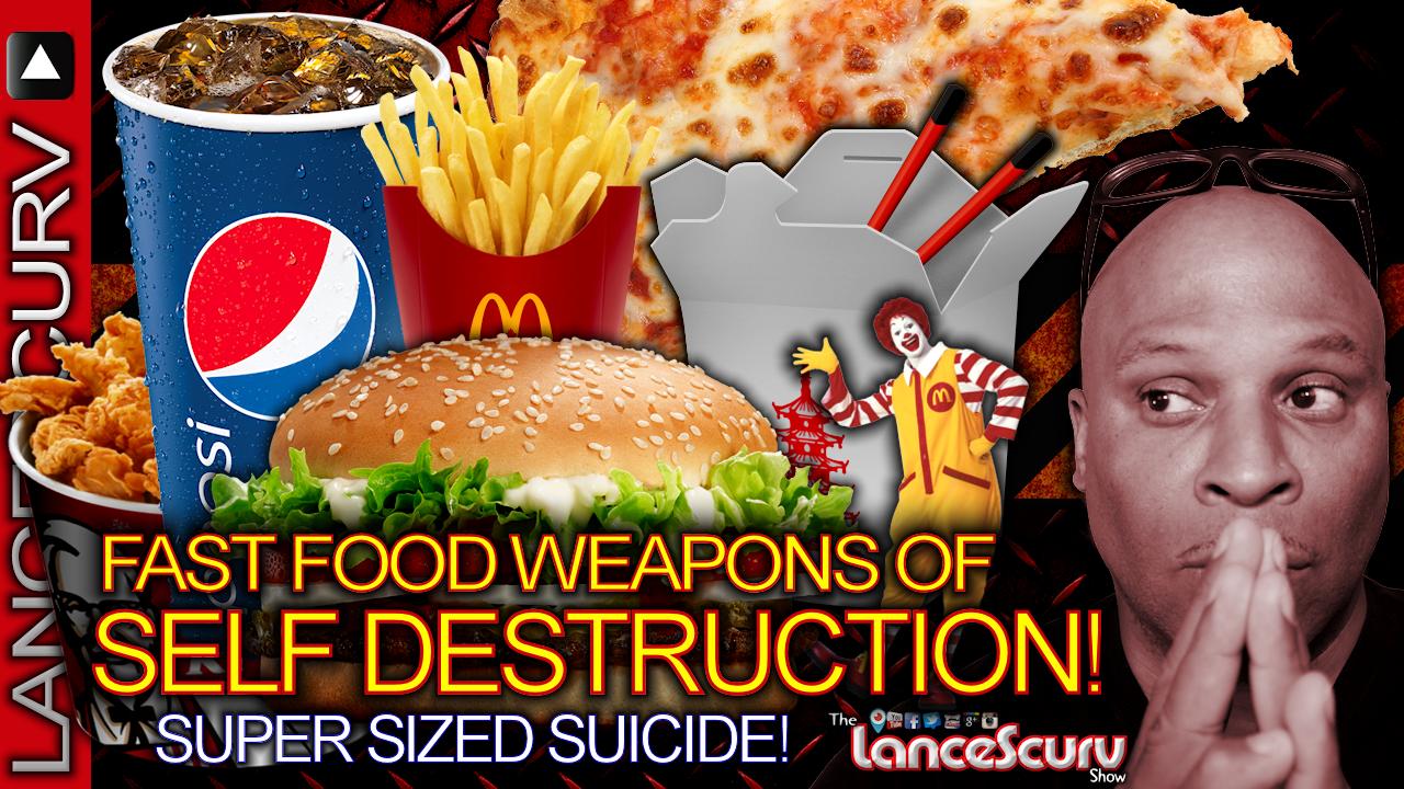 SUPER SIZED SUICIDE: Fast Food Weapons Of Self Destruction! - The LanceScurv Show