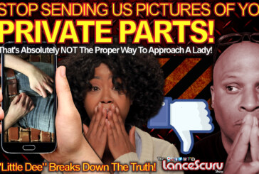 STOP SENDING Us Pictures Of Your PRIVATE PARTS! – The LanceScurv Show