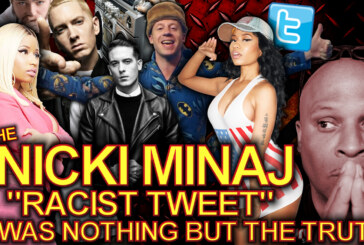 """The Nicki Minaj """"Racist Tweet"""" Was Nothing But The Truth! – The LanceScurv Show"""