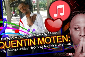 QUENTIN MOTEN Shares The Holiday Gift Of Song In Orlando Florida! - The LanceScurv Show