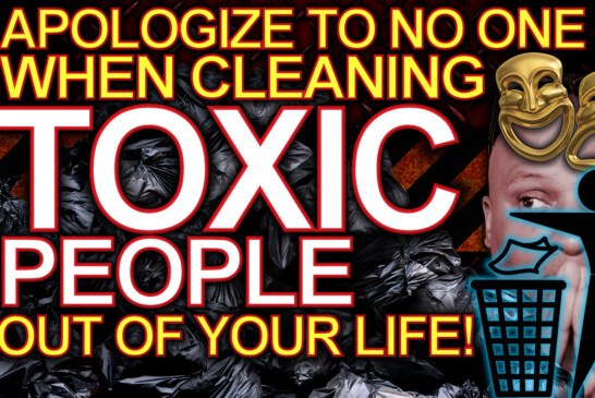 APOLOGIZE TO NO ONE When Cleaning TOXIC PEOPLE Out Of Your LIFE! – The LanceScurv Show