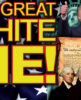 THE GREAT WHITE LIE! - The LanceScurv Show