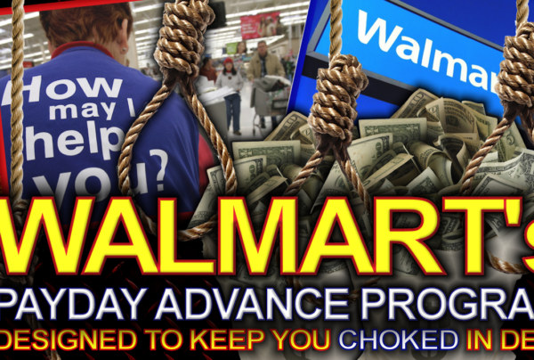 WALMART's PAYDAY ADVANCE PROGRAM: Designed To Keep You Choked In Debt! - The LanceScurv Show