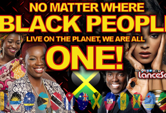 No Matter Where Black People Live On The Planet: WE ARE ALL ONE – The LanceScurv Show