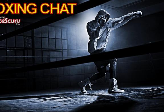 Bold, Raw & Uncut Live Boxing Chat! – The LanceScurv Show