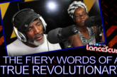 The Fiery Words Of A True Revolutionary! – The LanceScurv Show