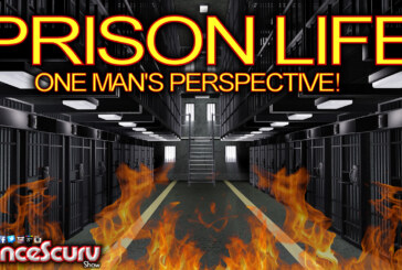 PRISON LIFE: ONE MAN'S PERSPECTIVE! – The LanceScurv Show
