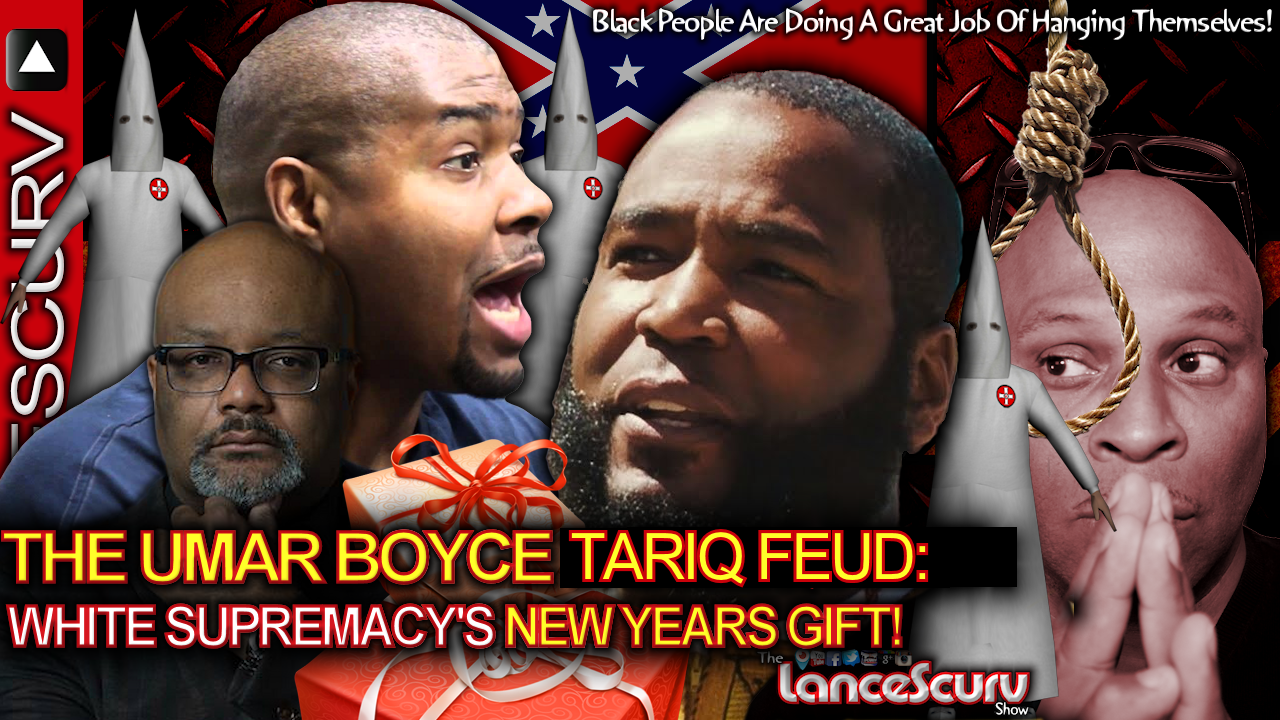 THE DR. UMAR BOYCE WATKINS TARIQ NASHEED FEUD: White Supremacy's New Years Gift!