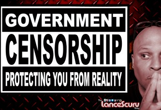 Are Facebook, YouTube & The Government Censorship Machines Out Of Control? - The LanceScurv Show