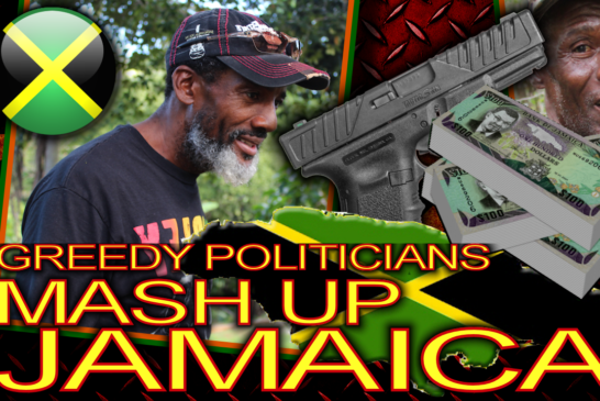 Greedy Politicians Mash Up Jamaica!!!! - The LanceScurv Show