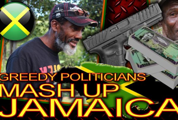 Greedy Politicians Mash Up Jamaica!!!! - The LanceScurv Show