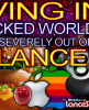 Living In A Hijacked World That's Severely Out Of Balance! - The LanceScurv Show