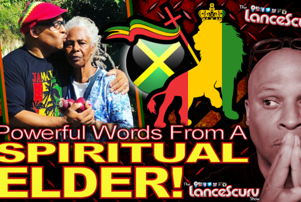 Powerful Words From A SPIRITUAL ELDER! - The LanceScurv Show